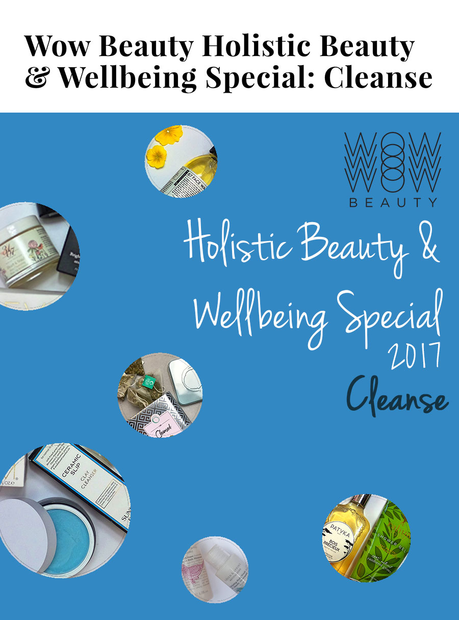 Wow Beauty Holistic Beauty & wellbeing special