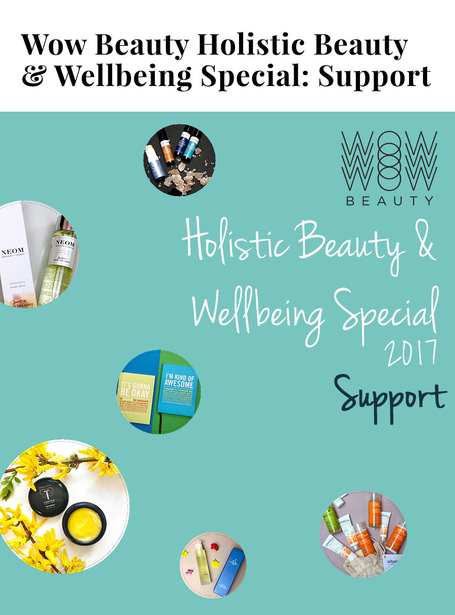 Wow Beauty Holistic Beauty & Wellbing Special: Support